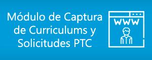 Módulo de Captura de Curriculums y Solicitudes PTC