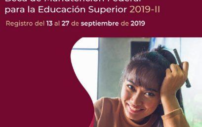 Convocatoria Beca de Manutención Federal para la Educación Superior 2019-II