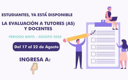 Evaluación a Tutores(as) y Docentes Mayo – Agosto 2020