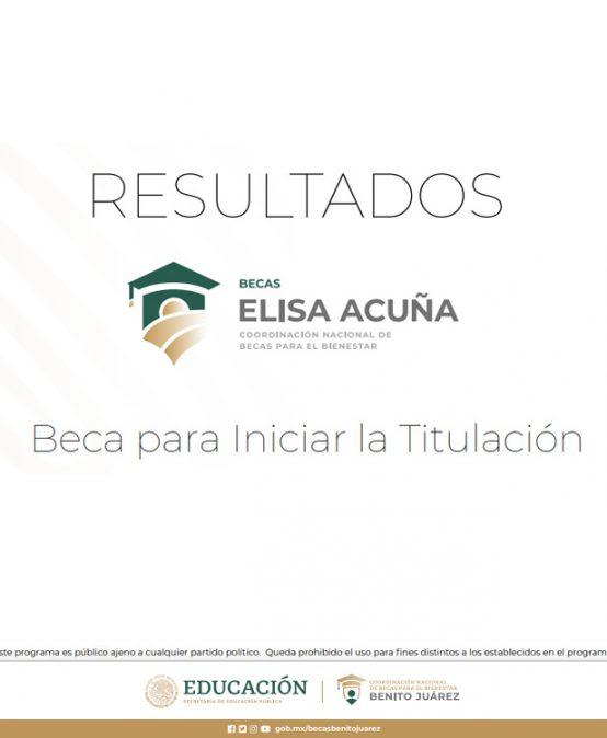 Resultados Beca para Iniciar la Titulación