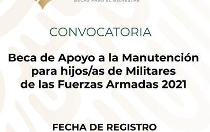 Convocatoria Beca de Apoyo a la Manutención para hijos/as de Militares de las Fuerzas Armadas 2021