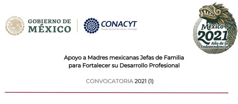 Beca Apoyo a Madres Mexicanas Jefas de Familia para Fortalecer su Desarrollo Profesional