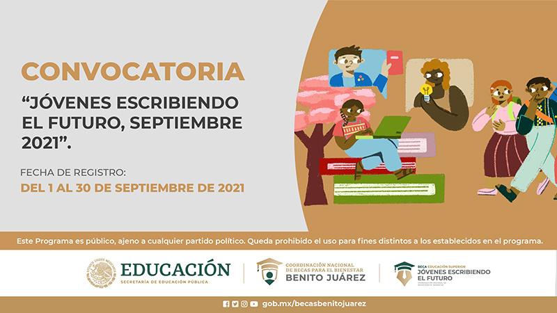 Convocatoria Beca Jóvenes Escribiendo el Futuro, Septiembre 2021