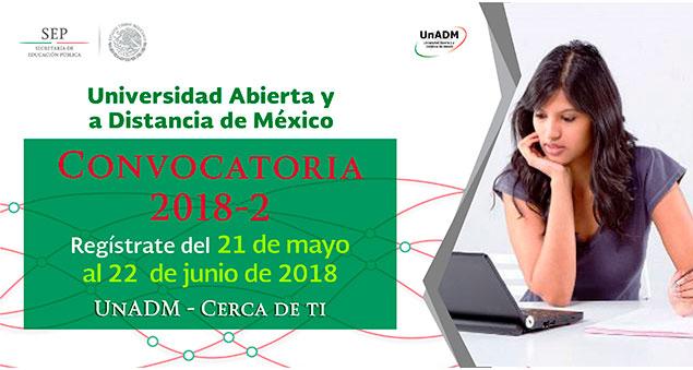 Universidad Abierta y a Distancia de México – Convocatoria 2018 2