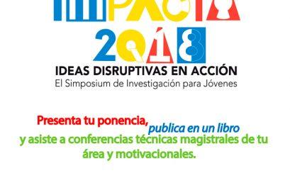 Impacta 2018, El Simposium para Jóvenes Universitarios