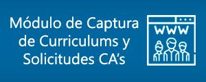 Módulo de Captura de Curriculums y Solicitudes CA's