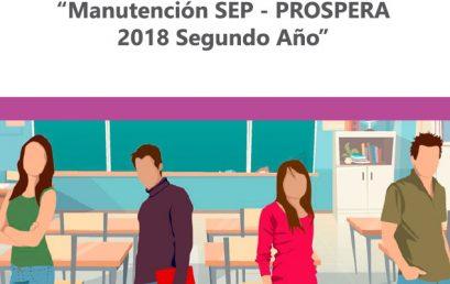 """Resultados Beca """"Manutención SEP-PROSPERA 2018 Segundo Año"""""""