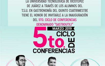 5to Ciclo de Conferencias GASTROUTXJ 2019