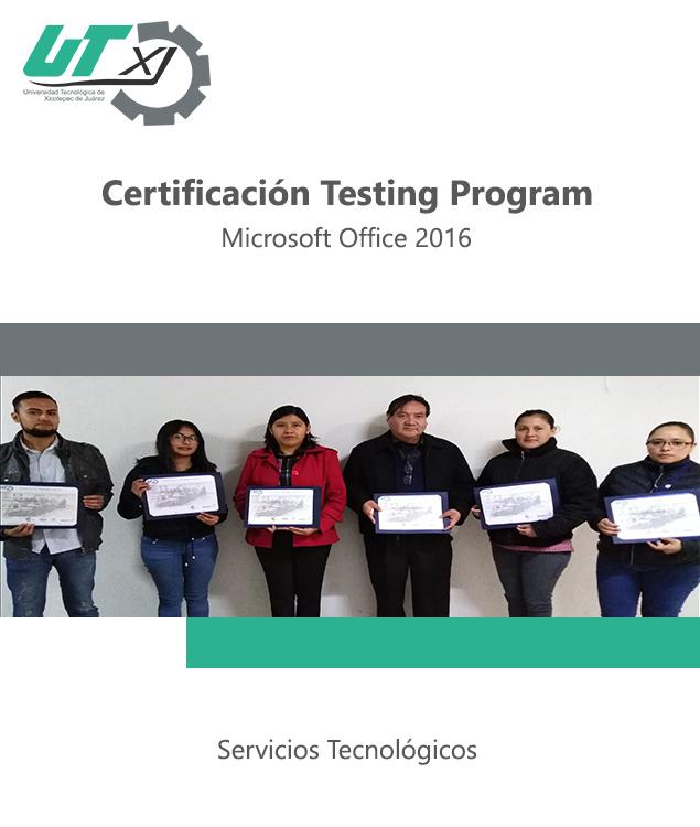 Certificación Testing Program en Microsoft Office 2016
