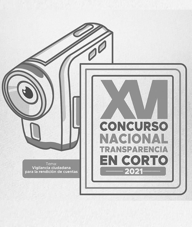 "Convocatoria ""XVI Concurso Nacional Transparencia en corto 2021"""